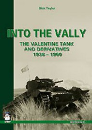 Into The Vally - The Valentine Tank & Derivatives 1938-1960 #MMP1368