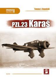 PZL.23 Kara #MMP1630