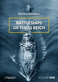 Battleships of the III Reich. Volume 1  #MMP1814