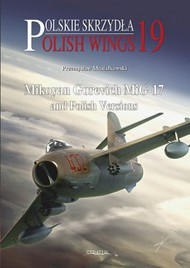 MMP Publishing  No Scale Mikoyan Gurevich MiG-17 and Polish Versions MMP8272