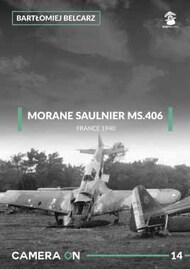 MMP Publishing  No Scale Camera On #14: Morane Saulnier MS.406 MMP8327