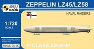 Mark 1 Models  1/720 Zeppelin LZ45/LZ58 Naval Raiders P-Class German Airship MKX72003