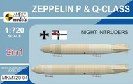 Mark 1 Models  1/720 Zeppelin P & Q Class Night Intruders German Airship (2 Kits) MKX72004
