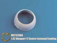 Mastercasters  1/32 Nieuport 17 Centre Fastened Cowling - Pre-Order Item MST32088