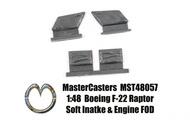 Boeing F-22A Raptor Soft Intake & Engine FOD #MST48057