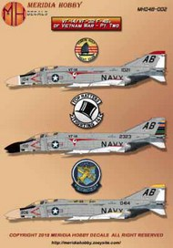 McDonnell F-4B PhantomVF-14 F-4B Phantom II Bu. No. 151021 / AB104VF-14 F-4B Phantom II Bu. No. 152323 / AB100 CAG birdVF-32 F-4B Phantom II Bu. No. 150414 / AB206Set with markings for three VF14 / VF-32 F-4Bs. This set includes never been offered marking #MH048002