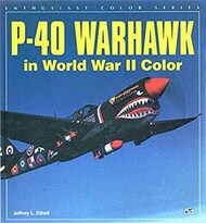 Motorbooks Publishing   N/A Collection - Collection - P-40 Warhawk in WW II Color MBK9281