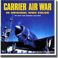 Motorbooks Publishing   N/A Collection - Carrier Air War WW II in Color MBK983