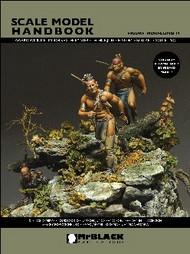 Mr Black Publications   Scale Model Handbook: Figure Modelling Vol.14 BPL14