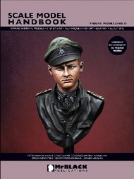 Mr Black Publications   Scale Model Handbook: Figure Modelling Vol.15 BPL15