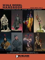 Mr Black Publications   Scale Model Handbook: Figure Modelling Vol.16 BPL16