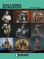 Mr Black Publications   Scale Model Handbook: Figure Modelling Vol.17 BPL17
