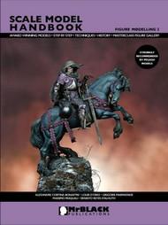 Mr Black Publications   Scale Model Handbook: Figure Modelling Vol.2 BPL2