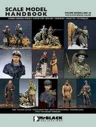 Mr Black Publications   Scale Model Handbook: Figure Modelling Vol.20 BPL20