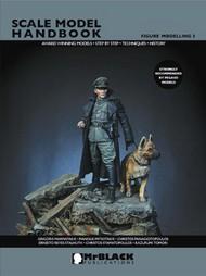Mr Black Publications   Scale Model Handbook: Figure Modelling Vol.3 BPL3