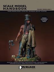 Mr Black Publications   Scale Model Handbook: Figure Modelling Vol.5 BPL5