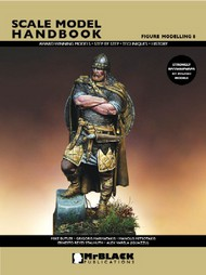 Mr Black Publications   Scale Model Handbook: Figure Modelling Vol.8 BPL8
