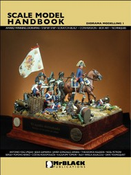 Mr Black Publications   Scale Model Handbook: Diorama Modelling Vol.1 BPLD1
