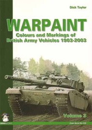 Mushroom Model Publications  None Warpaint volume 3 Colours and Markings of British Army Vehicles 1903-2003 MMP23-8