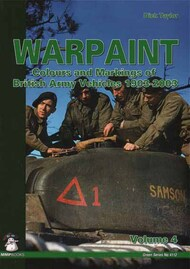 Mushroom Model Publications  None Warpaint volume 4 Colours and Markings of British Army Vehicles 1903-2003 - Pre-Order Item MMP24-5