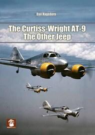 Mushroom Model Publications  No Scale The Curtiss-Wright AT-9: The Other Jeep MMP30-3