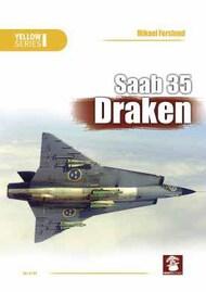 Mushroom Model Publications  No Scale SAAB 35 DRAKENAuthors Mikael Forslund MMP6144