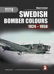 Mushroom Model Publications  No Scale Swedish Bomber Colours 1924-1958 -White Series MMP9142