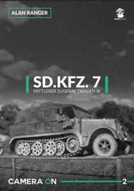 Mushroom Model Publications  No Scale Sd.Kfz.7 Mittlerer Zugkraftwagen 8t by Alan Ranger MMPCAM02