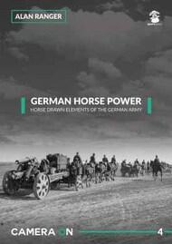 Mushroom Model Publications  No Scale German Horse Power MMPCAM04
