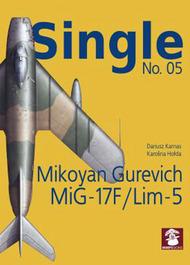 SINGLE NO.05 Mikoyan Gurevich MIG-17F / LIM-5 #MMPSIN05
