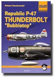 Mushroom Model Publications  None Republic P-47 Thunderbolt 'Bubbletop' - Pre-Order Item QM6118