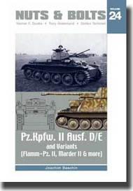 Nuts & Bolts Vol. 24 - Pz.Kpfw. II Ausf. D/E and Variant (Flamm-Pz. II, Marder II & More) #NB024