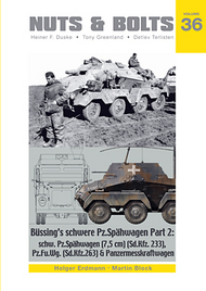 Vol. 36 - Büssing's schwere Pz.Spähwagen Part 2. schw.Pz.Spähwagen (7,5 cm) (SdKfz.233), schw.Pz.Fu.Wg (SdKfz.263) (8-Rad) #NB036