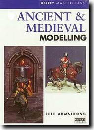 Osprey Publications   N/A Ancient & Medieval Modeling OSPMOD7