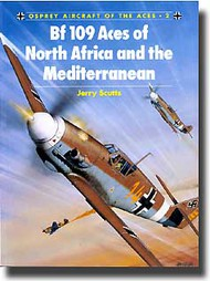 Osprey Publications   N/A Aircraft of the Aces: Bf.109 Aces of North Africa OSPACE02