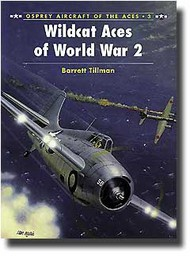 Osprey Publications   N/A Aircraft of the Aces: Wildcat Aces of World War II OSPACE03