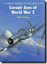 Osprey Publications   N/A Aircraft of the Aces: Corsair Aces of World War II OSPACE08