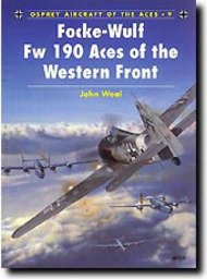 Osprey Publications   N/A Aircraft of the Aces: Fw.190 Aces of the Western Front OSPACE09