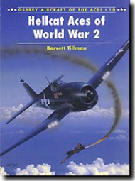 Osprey Publications   N/A Aircraft of the Aces: Hellcat Aces of World War II OSPACE10