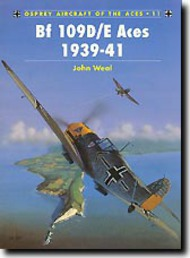 Osprey Publications   N/A Aircraft of the Aces: Bf.109D/E Aces 1939-41 OSPACE11