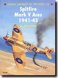 Osprey Publications   N/A Aircraft of the Aces: Spitfire Mark V Aces 1941-45 OSPACE16