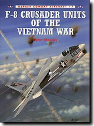 Osprey Publications   N/A F-8 Crusader Units of the Vietnam War OSPCOM07