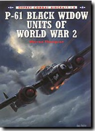 Osprey Publications   N/A P-61 Black Widow Units of WW II OSPCOM08
