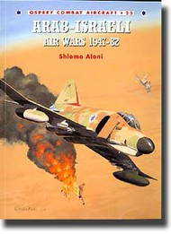 Osprey Publications   N/A Arab-Israeli Air Wars 1947-82 OSPCOM23