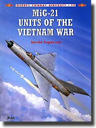 Osprey Publications   N/A MiG-21 Units of the Vietnam War OSPCOM29