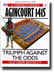 Osprey Publications   N/A Campaign: Agincourt 1415 - Triumph against The Odds OSPCAM09