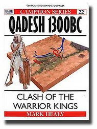 Osprey Publications   N/A Campaign: Qadesh 1300 B.C. - Clash of Warrior Kings OSPCAM22