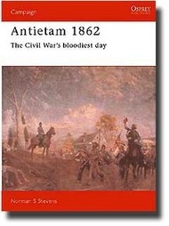 Osprey Publications   N/A Antietam 1862 - Civil War's Bloodiest Day OSPCAM32