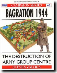 Osprey Publications   N/A Operation Bagration 1944 - Routing Wehrmacht's Army Group Center OSPCAM42