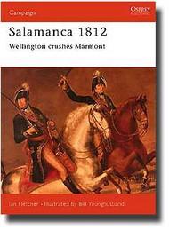 Osprey Publications   N/A Salamanca 1812: Wellington Crushes Marmont OSPCAM48